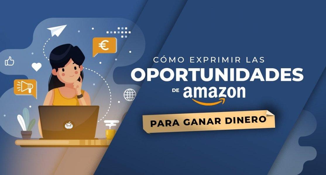 Como ganar dinero con Amazon en 2021